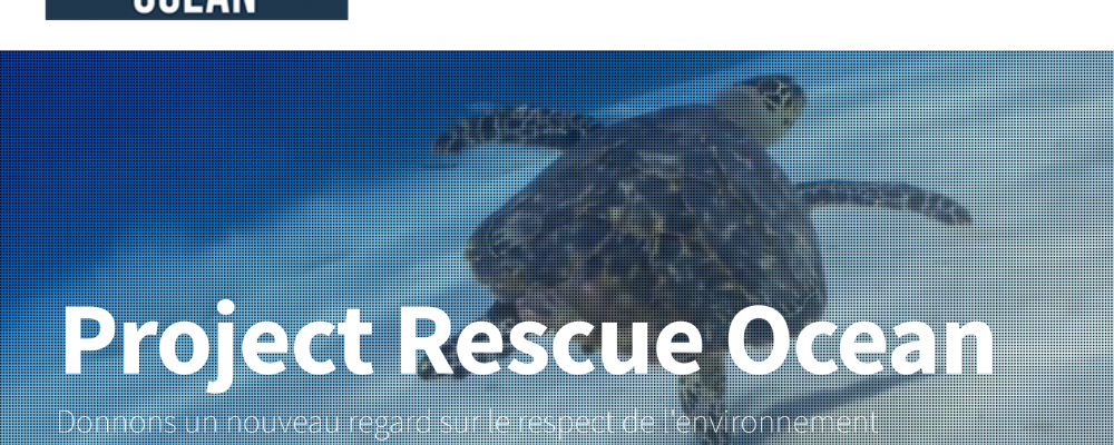 Nouvelle Association : PROJECT RESCUE OCEAN